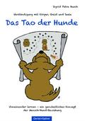 Das Tao der Hunde