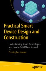 Practical Smart Device Design and Construction