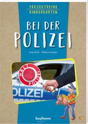 Projektreihe Kindergarten - Bei der Polizei
