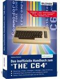 """Das inoffizielle Handbuch zum """"THE C64"""""""