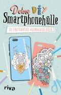 Deine DIY-Smartphonehülle