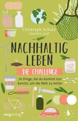 Nachhaltig leben - Die Challenge