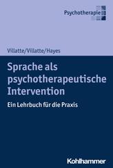 Sprache als psychotherapeutische Intervention