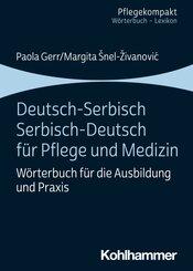Deutsch-Serbisch/Serbisch-Deutsch f?r Pflege und Medizin