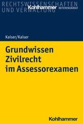 Grundwissen Zivilrecht im Assessorexamen