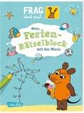 Frag doch mal ... die Maus!: Mein Ferien-Rätselblock mit der Maus - Bd.2