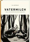 Vatermilch - Die Irrfahrt des Rufus Himmelstoss