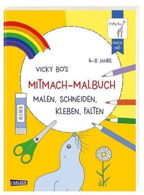 Vicky Bo's Mitmach-Malbuch Malen, Schneiden, Kleben, Falten