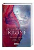Zerschlagene Krone - Geschichten und mehr aus der Welt der roten Königin
