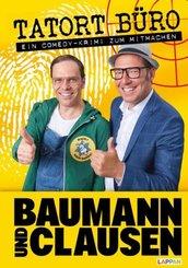 Baumann und Clausen: Tatort Büro!
