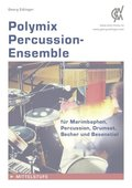 Polymix: Percussion-Ensemble