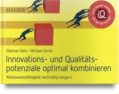 Innovations- und Qualitätspotenziale optimal kombinieren