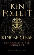 Kingsbridge - Der Morgen einer neuen Zeit; Band I