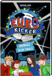 Euro-Kicker - Überfall beim Finale