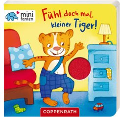 minifanten: Fühl doch mal, kleiner Tiger!