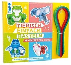 Tierisch einfach Basteln - Hexentreppen-Tiere, m. 80 farbigen Papierstreifen