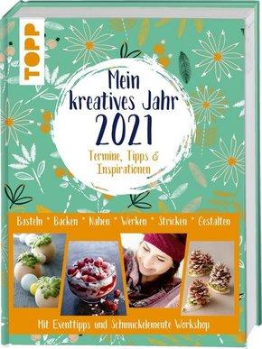 Mein kreatives Jahr 2021. Termine, Tipps & Inspirationen