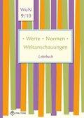 Werte - Normen - Weltanschauungen, Ausgabe Niedersachsen: 9./10. Klasse, Schülerband