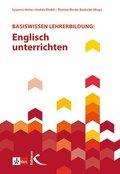Basiswissen Lehrerbildung: Englisch unterrichten