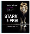 Stark & frei
