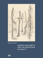 Alberto Giacometti and the Perception of Reality