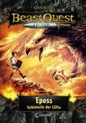 Beast Quest Legend - Eposs, Gebieterin der Lüfte