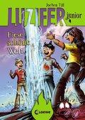 Luzifer junior - Fiese schöne Welt