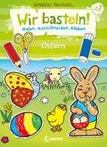 Wir basteln! - Ostern