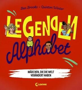 Legenden-Alphabet - Mädchen, die die Welt verändert haben
