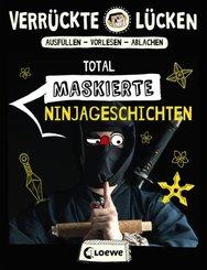 Verrückte Lücken - Total maskierte Ninjageschichten