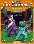 Mathe für Minecrafter - Plus und Minus