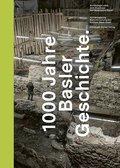 1000 Jahre Basler Geschichte