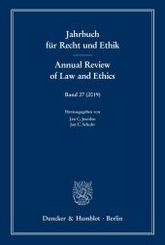 Jahrbuch für Recht und Ethik. Annual Review of Law and Ethics: Jahrbuch für Recht und Ethik / Annual Review of Law and Ethics.; 27