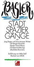 Basler Stadtspaziergänge Der alternative Stadtführer.