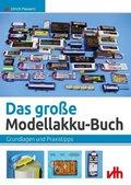Das große Modellakku-Buch