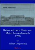 Reise auf dem Rhein von Mainz bis Andernach 1789