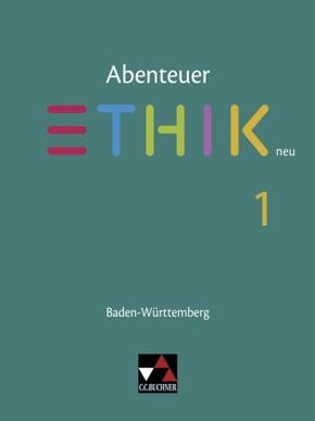 Abenteuer Ethik neu, Sekundarstufe I Baden-Württemberg: Schülerbuch