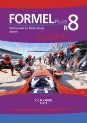 Formel PLUS. Ausgabe für Bayern Mittelschule ab 2017: Haubner, Karl;Hilmer, Manfred;Hirn, Sebastian;Vollath, Engelbert;Weidner, Simon