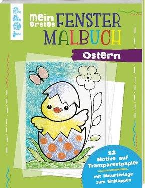 Mein erstes Fenster-Malbuch - Ostern