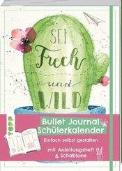 Bullet Journal Schülerkalender - Sei frech