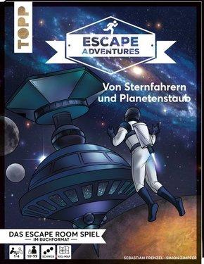 Escape Adventures - Von Sternfahrern und Planetenstaub