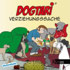 Dogtari - Verziehungssache
