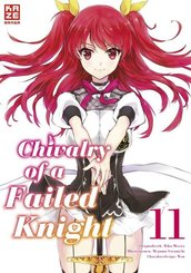 Chivalry of a Failed Knight - Band 11 (Finale)
