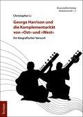 """George Harrison und die Komplementarität von """"Ost"""" und """"West"""""""