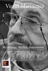 Werkzeuge, Waffen, Instrumente