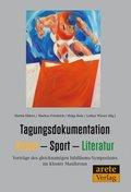 Tagungsdokumentation Kunst - Sport - Literatur