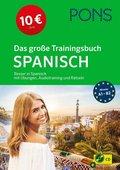 PONS Das große Trainingsbuch Spanisch, m. Audio-CD, MP3