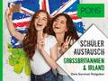 PONS Schüleraustausch Großbritannien & Irland