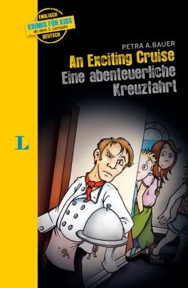An Exciting Cruise - Eine abenteuerliche Kreuzfahrt