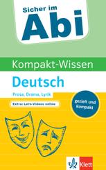 Sicher im Abi Kompakt-Wissen Deutsch